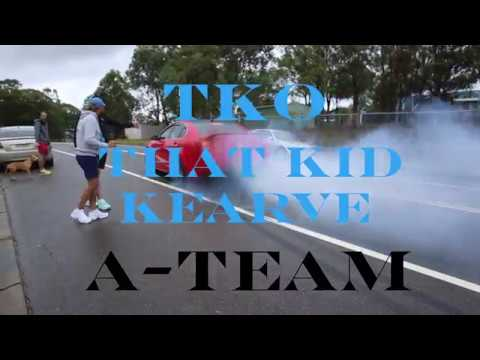 TKO X THAT KID KEARVE - A-TEAM