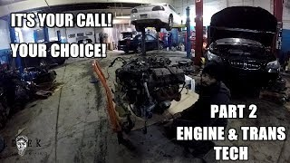 Top or Bottom Engine & Trans Tech Part 2
