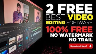 Best Free Video Editing Software l 100% FREE