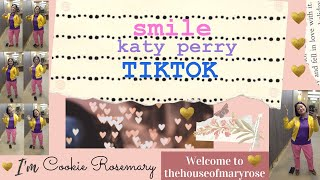 Smile - Katy Perry - Tik Tok
