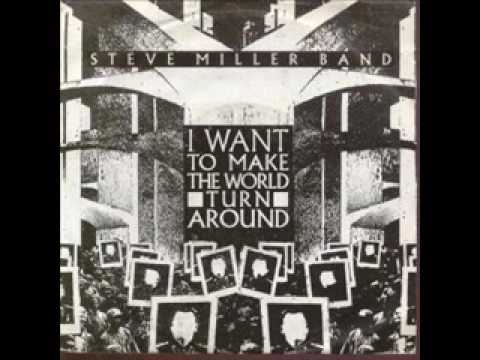 "Steve Miller Band ""I Want To Make The World Turn Around"" 12 Inch Extended Version"