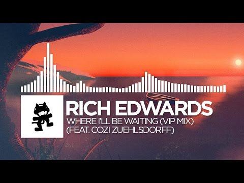 Rich Edwards - Where I'll Be Waiting (VIP Mix) [feat. Cozi Zuehlsdorff]