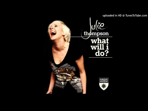 Julie Thompson - What Will I Do (Zoo Brazil Remix) HQ mp3