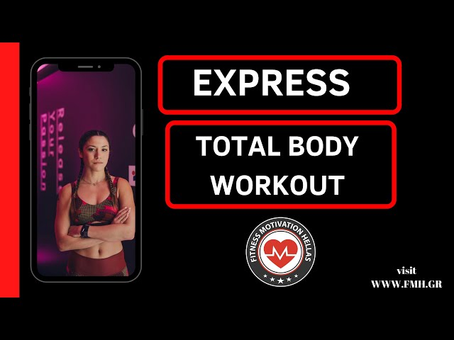 Express Total Body Workout | fmh.gr