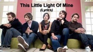 Addison Road - This Little Light Of Mine (Lyrics)
