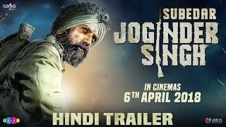 Subedar Joginder Singh Official Hindi Trailer | Gippy Grewal | New Movie 2018 | In Cinemas Now