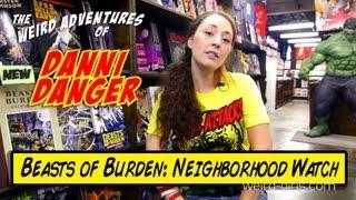 Beasts of Burden: Neighborhood Watch