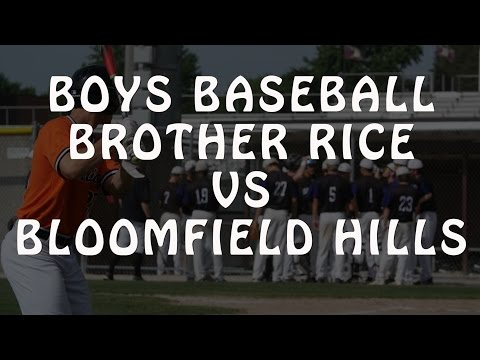 Baseball Brother Rice Vs Bloomfield Hills 6-04-16