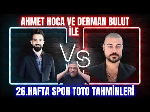 AHMET HOCA VE DERMAN BULUT İLE | Spor Toto 26. Hafta Tahminleri | İddaabilir TV