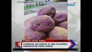 24 Oras: Pandesal na cheese at ube flavored, dinarayo ng food lovers
