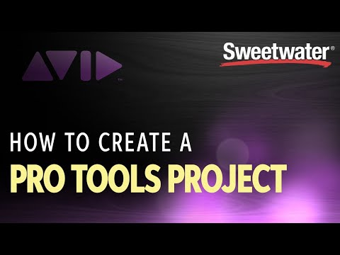 How to Create a Pro Tools Project | Software Lesson