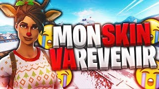 MY SKIN ÉCUMEUSE A RED NEZ VA REVENIR ON FORTNITE! 😢