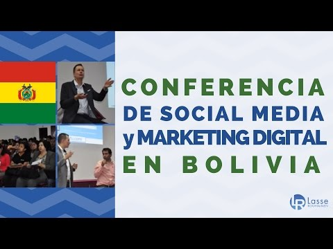 Conferencia de Social Media y Marketing Digital en Bolivia por Lasse Rouhiainen