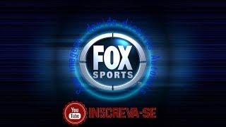 FOX SPORTS (RÁDIO) - AO VIVO (22/02/2018)