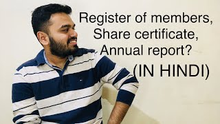 What is REGISTER OF MEMBERS ?, SHARE CERTIFICATE?, ANNUAL REPORT? (IN HINDI)