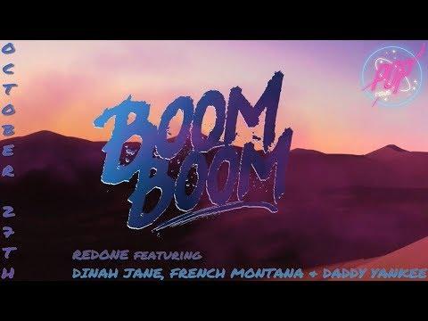 Redone en Boom Boom  feat  Dinah Jane, French Montana & Daddy Yankee