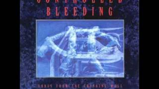 Controlled Bleeding - Buried Blessing