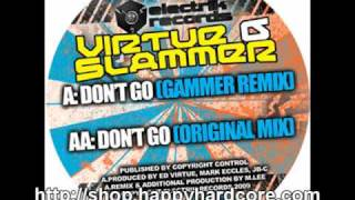 Virtue & Slammer - Dont Go (Gammer remix), Electrik Records - EER014