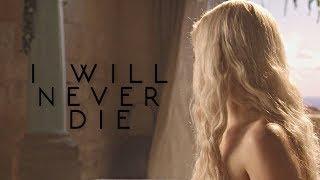 daenerys targaryen [i will never die]