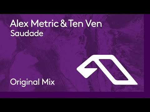 Alex Metric & Ten Ven - Saudade