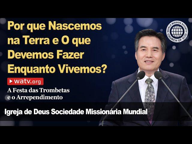 A Festa das Trombetas e o Arrependimento [Igreja de Deus Sociedade Missionária Mundial]