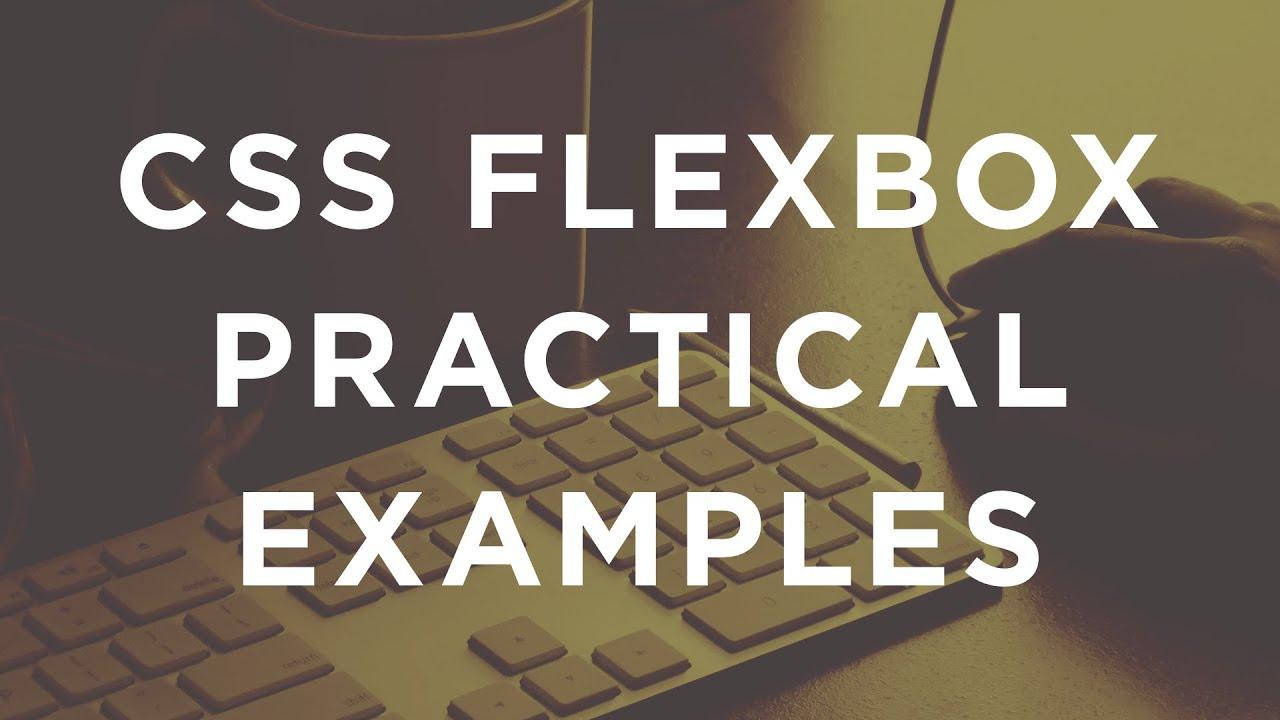 Css Flexbox Practical Examples Rebuilding Dribbble Using