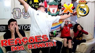 REAÇÕES (REACTION): Liverpool 1 x 3 Real Madrid - Champions League - OS RIVAIS