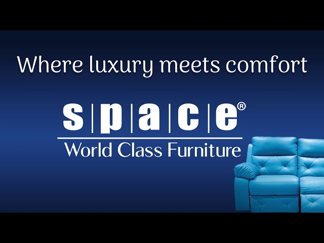 Where Luxury Meets Comfort | Space Furniture