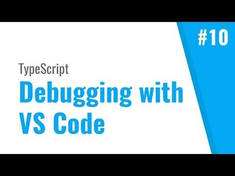 Debug TypeScript with Visual Studio Code (TypeScript tutorial, #10