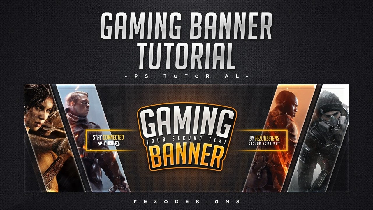 Making YouTube Banner with Fezo EP.10 - Pro Gaming Banner ...