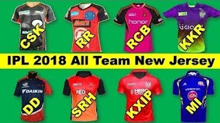 IPL all team new Jersey vivo IPL 2018 || CSK, MI, RCB, DD, KXP, RR, SRH, KKR
