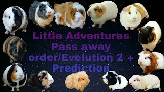 Little Adventures Pass away order/Evolution 2 + Prediction