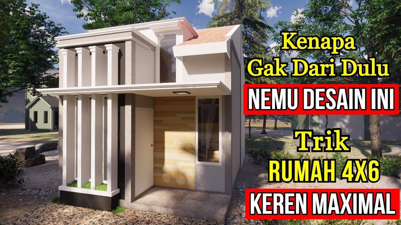 Desain Rumah 4x6 Yang Minimalis Nan Mewah Plus Rincian Biayanya