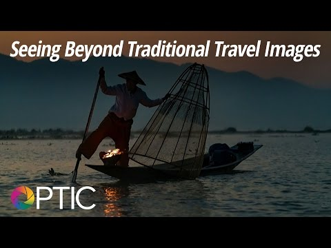 Optic 2016: Seeing Beyond Traditional Travel Images with Ira Block