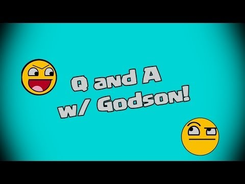 Clash of clans - Q & A with Godson!