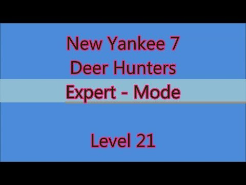 New Yankee 7 - Deer Hunters Level 21 |