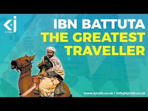 Ibn Battuta – The Greatest Explorer of All time