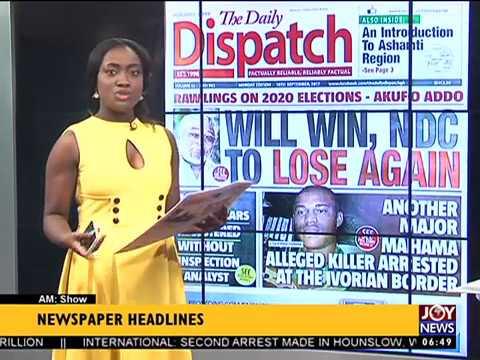 AM Show Newspaper Headlines on JoyNews (18-9-17)