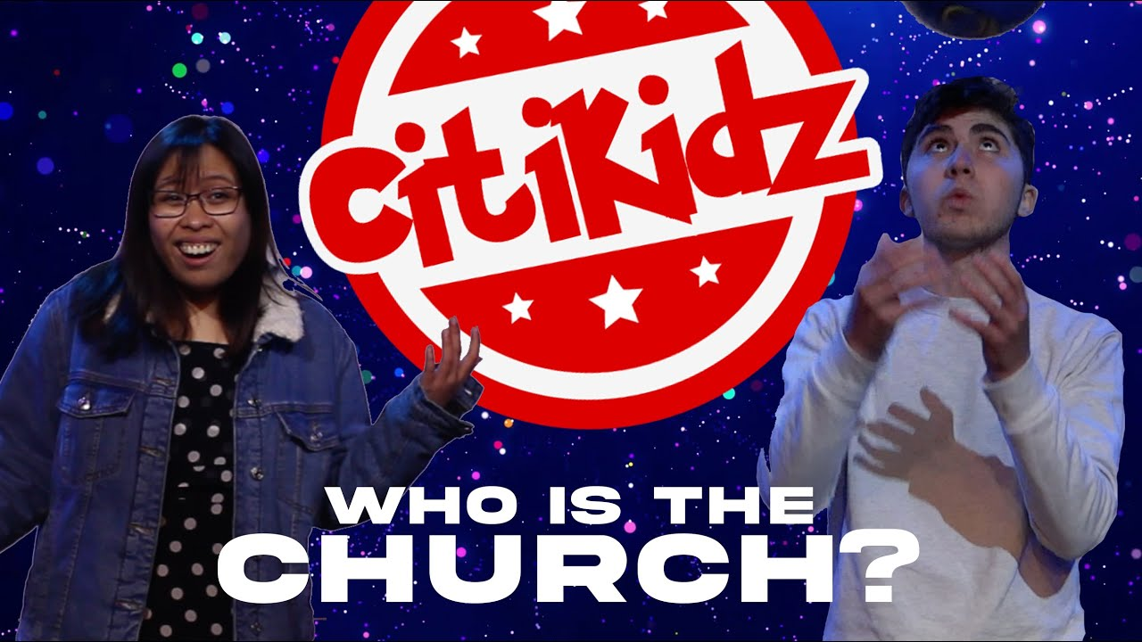 Citikidz - 18_04_2021 'Who is the Church?' Week Two