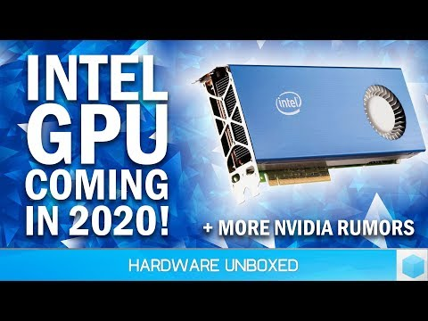 News Corner | Intel GPU In 2020, Nvidia Briefing Partners On New GPUs?