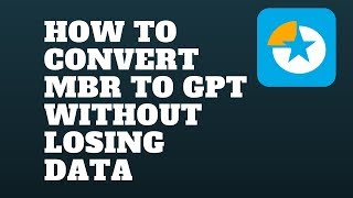 How to Convert MBR to GPT without Losing Data