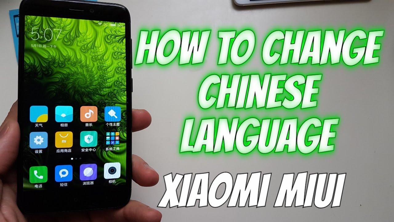 How to change Chinese language in Xiaomi smartphones to english or any  other(MIUI8/9/10)Tutorial
