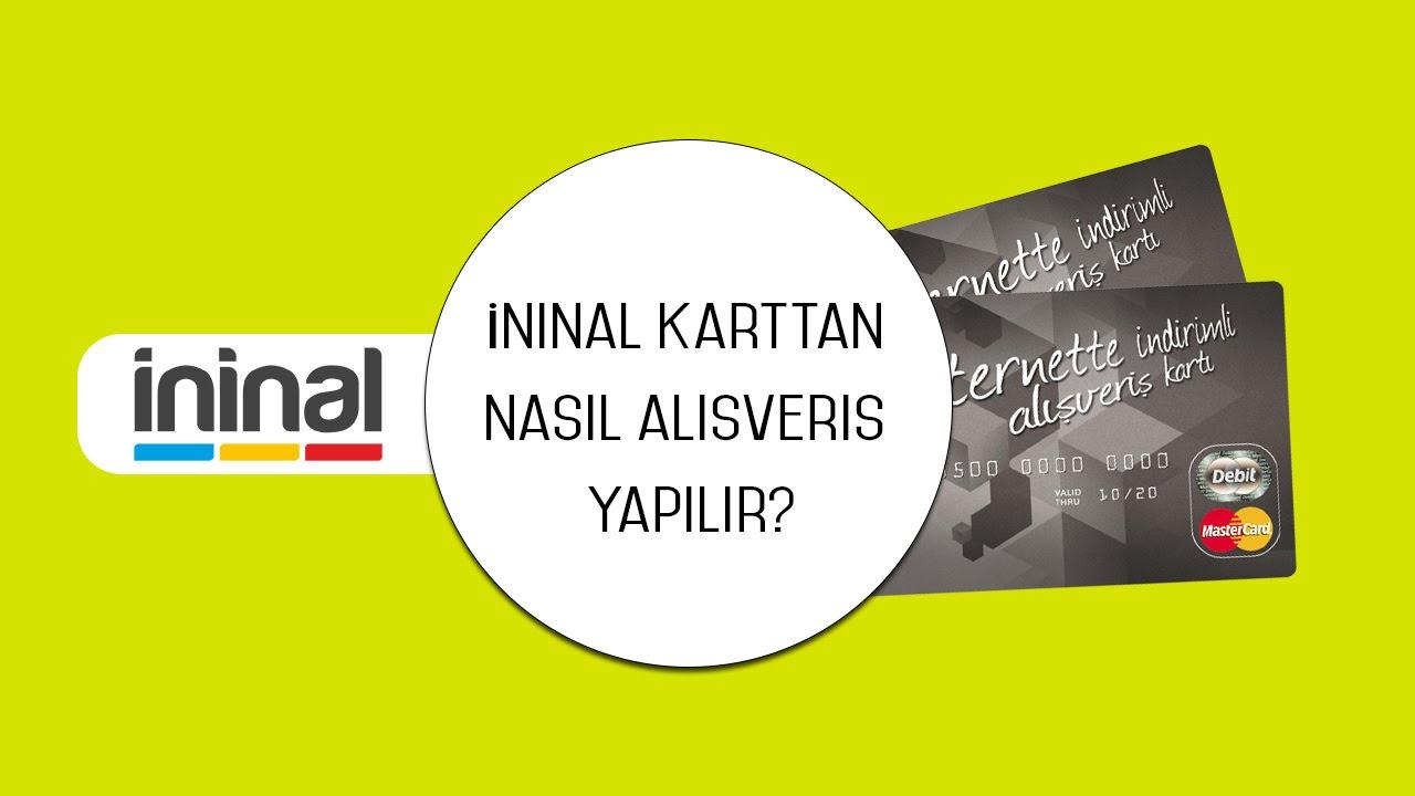 Ininal Karttan Nasil Alisveris Yapilir Youtube
