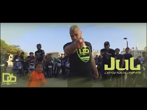 JUL - C'EST LE SON DE LA GRATTE // CLIP OFFICIEL  // 2016