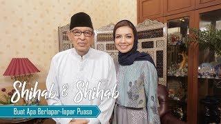 Shihab & Shihab Part 1 - Buat Apa Berlapar-lapar Puasa