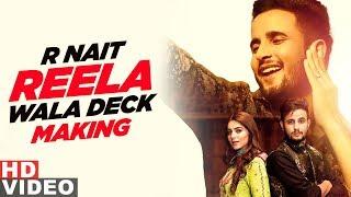 Reela Wala Deck Making R Nait Ft Labh Heera Ginni Kapoor Jeona& Jogi New Punjabi Song 2020