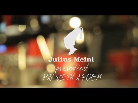 Julius Meinl präsentiert Pay with a Poem