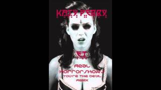 Katy Perry- ET (Real Horrorshow Dubstep Remix)