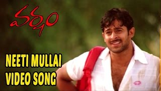 Watch & enjoy neeti mullai video song from varsham movie. director : sobhan starring prabhas, trisha, gopi chand, sunil and among others. producer m.s. r...