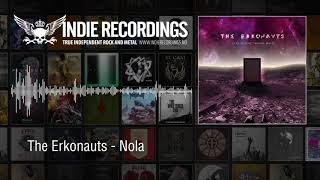 The Erkonauts - Nola